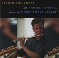 Flauto con Forza, Anders Jonhall, conducted by Pierre-André Valade