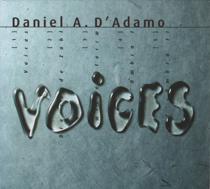 Music by Daniel D'Adamo, conducted by Pierre-André Valade