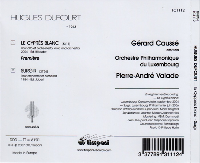 Music by Hugues Dufourt, Luxembourg Philharmonic, conducted by Pierre-André Valade, details