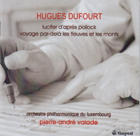 Music by Hugues Dufourt, conducted by Pierre-André Valade