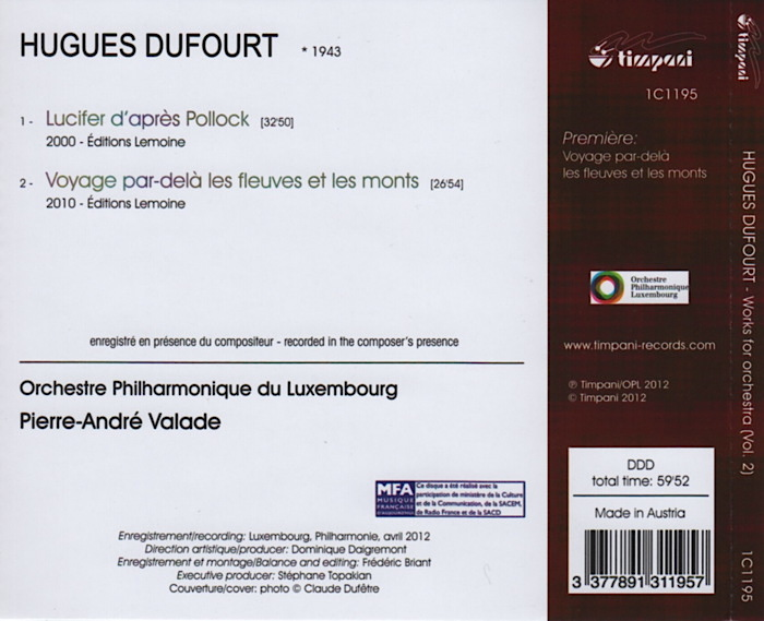 Music by Hugues Dufourt, Orchestre Philharmonique du Luxembourg, conducted by Pierre-André Valade, details